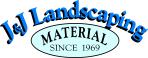 J&J Landscaping Material
